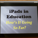 iPads in Education – Implementation Stories and Lessons Learned (continued)