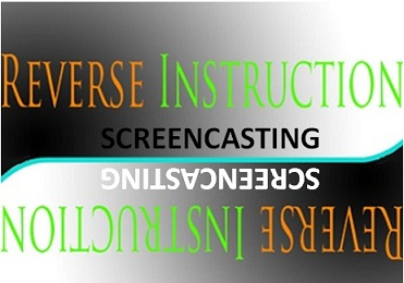 Reverse Instruction using Screencasting