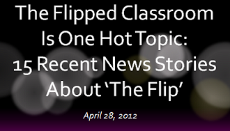 Flipped Classroom 15 Recent News Stories Graphic