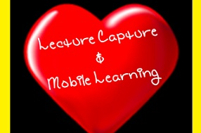 Lecture Capture loves Mobile Learning! Picture