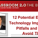 12 Common Education Technology Implementation Problems and How to Prevent and Remediate Them
