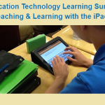 """Come Join us at the Education Technology Learning Summit – """"Teaching & Learning with the iPad"""""""