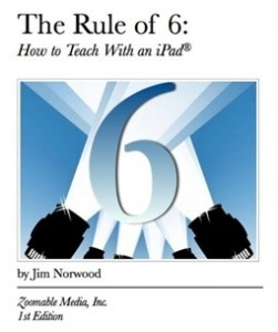 Rule of  6 teaching with ipad eBook Cover image