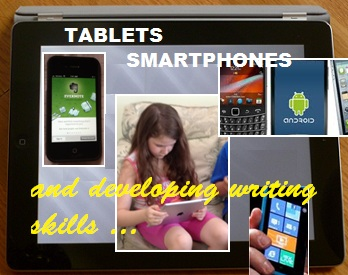 Developing writing skills with tablets and smartphones picture