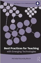 Best Practices for Teaching With Emerging Technologies Book Image