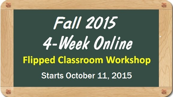 Fall2015-flipped-classroom-online-workshop