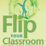 8 Great Reasons to Flip Your Classroom (and 4 of the Wrong Reasons), from Bergmann and Sams