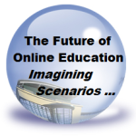 What Might the Future of Online Education Look Like? Imagining Several Scenarios …