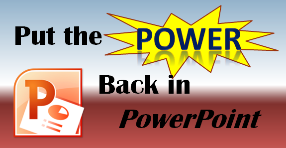 Put the Power in PowerPoint image
