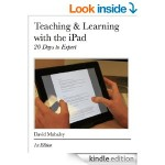 Book Review – Teaching and Learning With the iPad: 20 Days to Expert