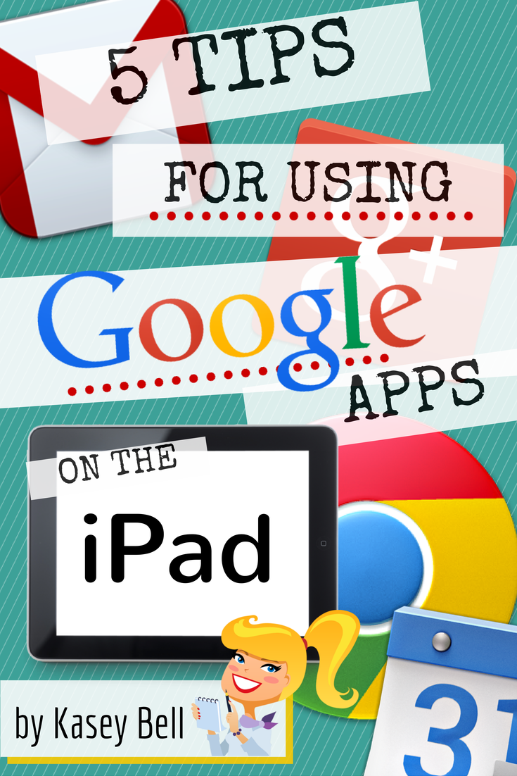 Tips for Using Google Apps on the iPad
