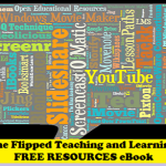 The All New Free Flipped Teaching and Learning Resources eBook (Available on FlippedClassroomWorkshop.com)