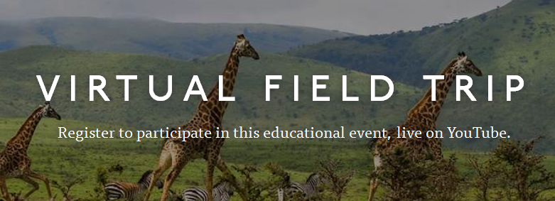 Take a Live Virtual Field Trip to Africa With Your ...