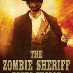 The Zombie Sheriff – A Teaching and Learning Love Story