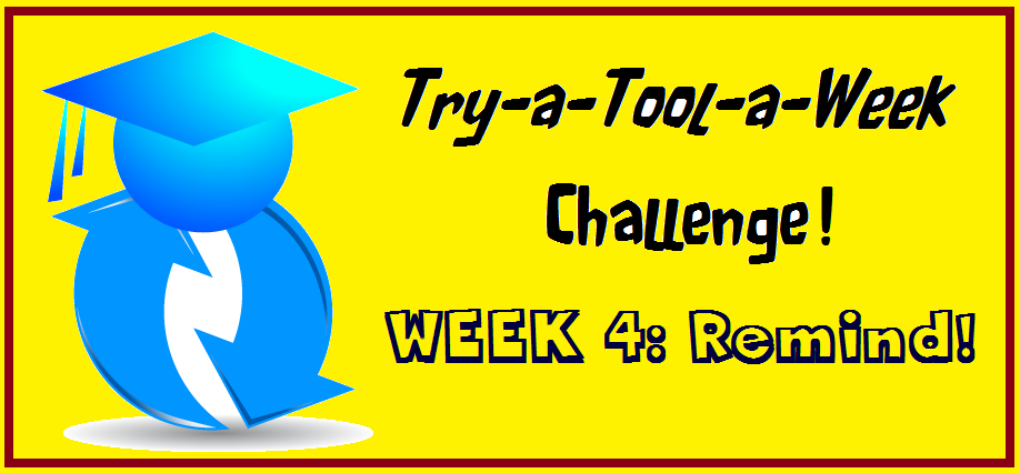 EdTech Tool a Week Challenge - Remind Texting