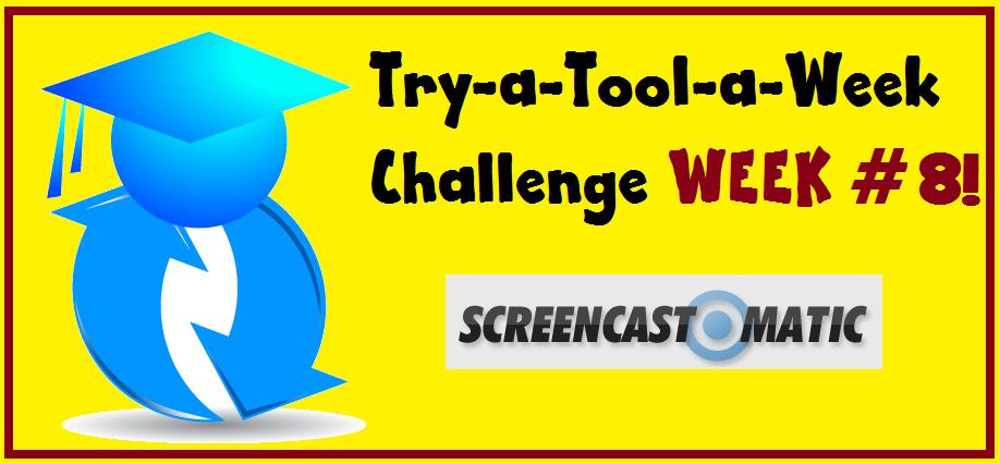 Tool-A-Week8-screencastomatic