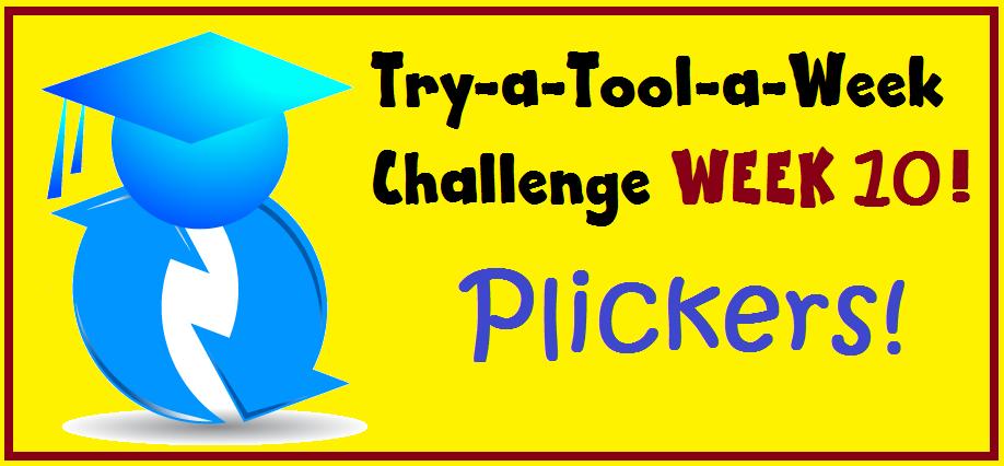 Tool-A-Week10-plickers