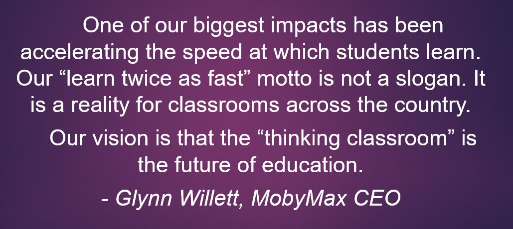 Education Technology Thought Leader Interview Mobymax Ceo Glynn