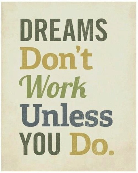 dream-dont-work-unless-you-do