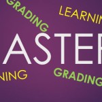 Mastery Learning and Grading: Changing our Approach to Outcomes and Grades