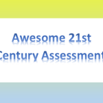 "Build Better Assessments With Our ""21st Century Assessment"" Rubric"