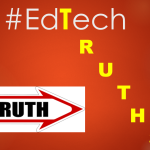 5 Vital Truths About Education Technology