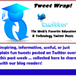 Education and Technology Tweet Wrap w/e 08-25-18