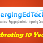 10 Essential Things I've Learned in 10 years of Writing and Running EmergingEdTech